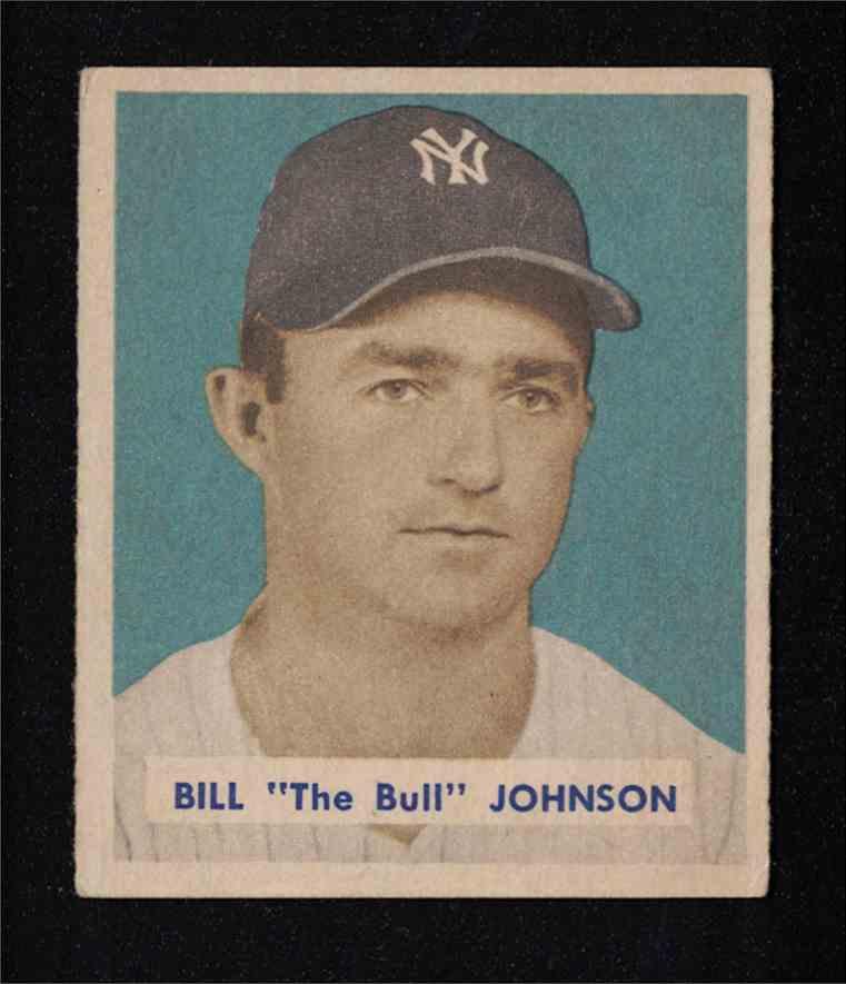 "1949 Bowman Bill ""The Bull"" Johnson Ny Yankees EX-MT #129 card front image"