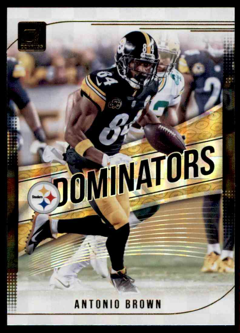 2018 Donruss Dominators Antonio Brown #D-9 card front image