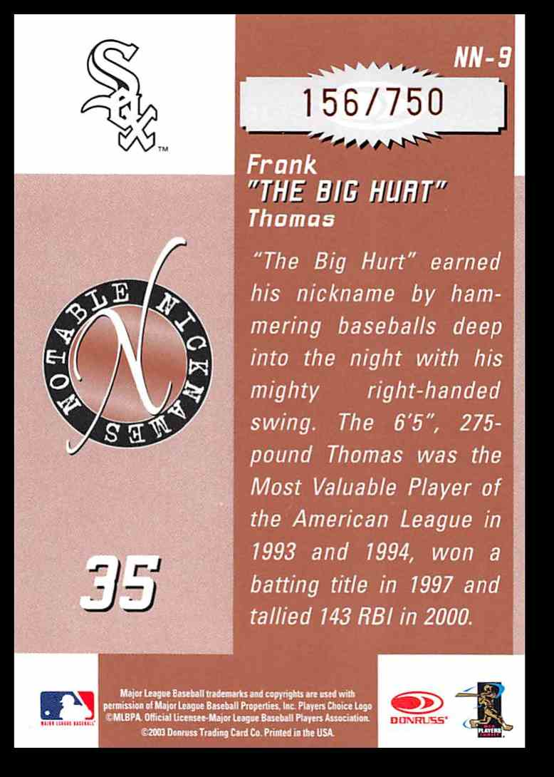 2003 Donruss Signature Notable Nicknames Frank Thomas #9 card back image
