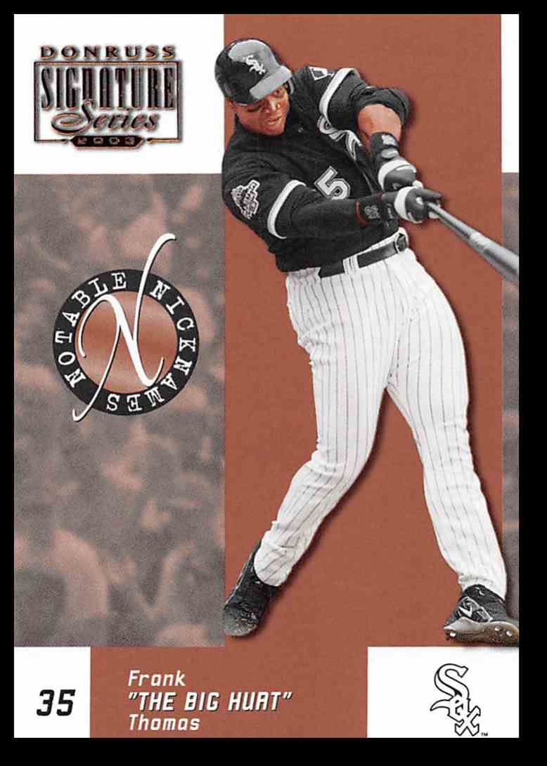 2003 Donruss Signature Notable Nicknames Frank Thomas #9 card front image