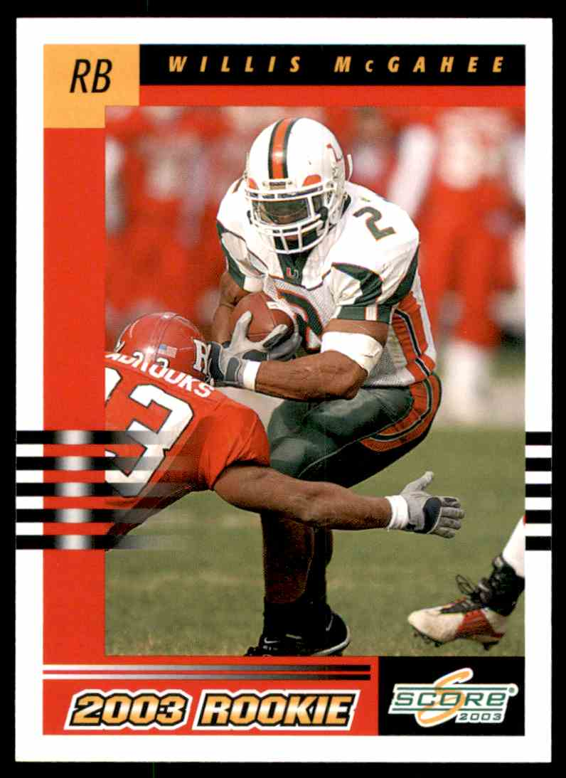 2003 Score Willis McGahee RC #287 card front image