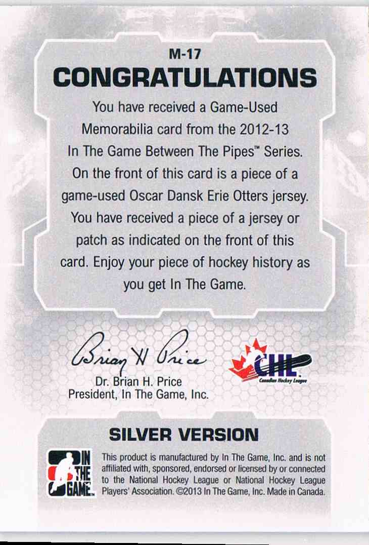 2012-13 In The Game Between The Pipes Oscar Dansk #M-17 card back image