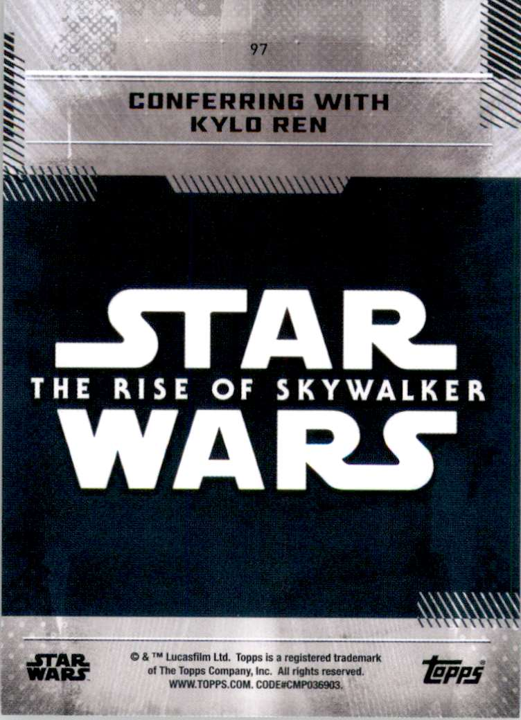 2019 Star Wars The Rise Of Skywalker Series One Conferring With Kylo Ren #97 card back image