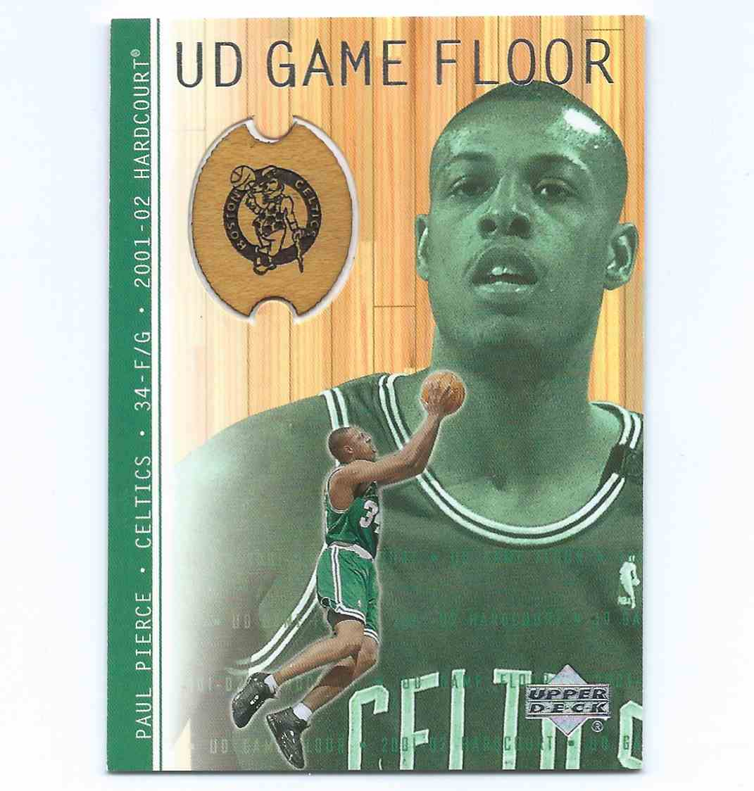 2001-02 Upper Deck Hardcourt UD Game Floor Paul Pierce #PP card front image