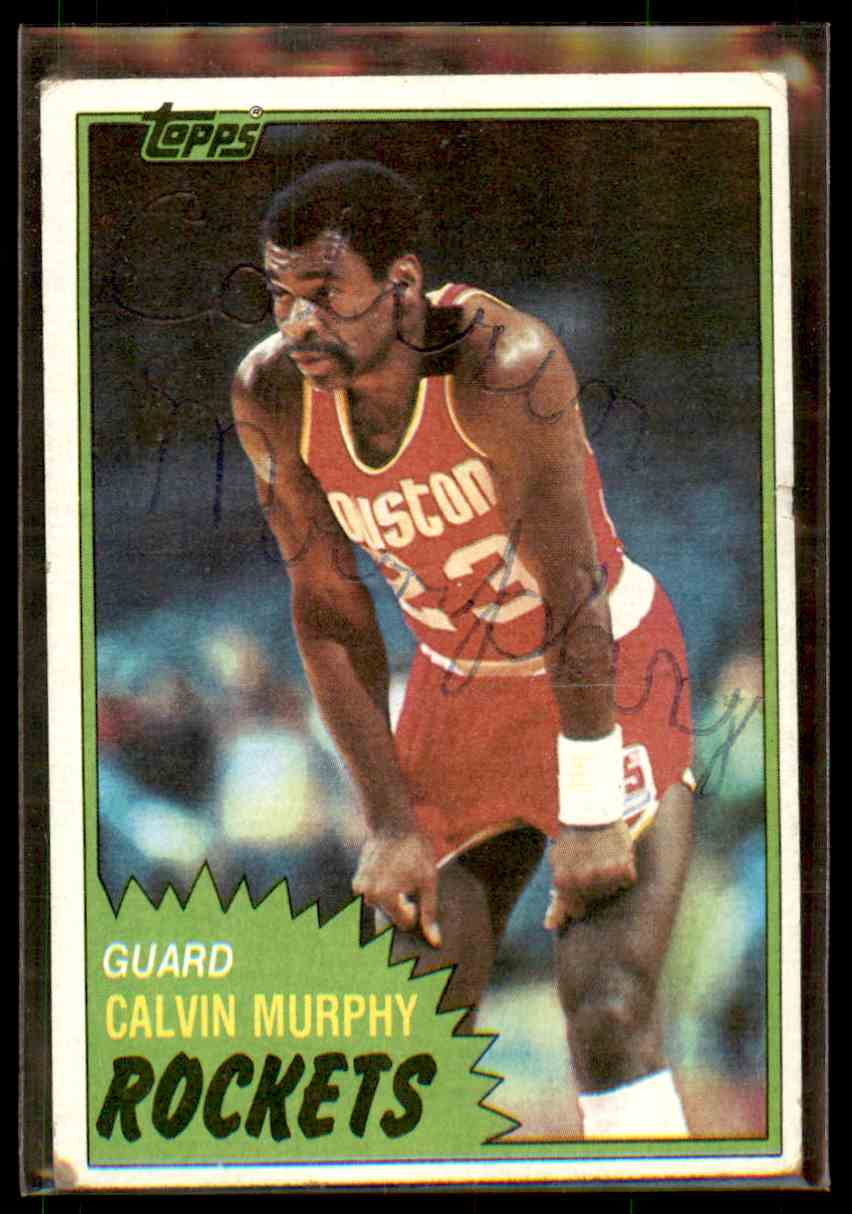 1981-82 Topps Autograph Calvin Murphy #15 card front image