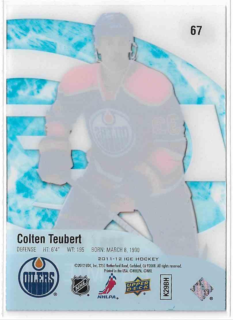 2011-12 Upper Deck Ice Colten Teubert #67 card back image
