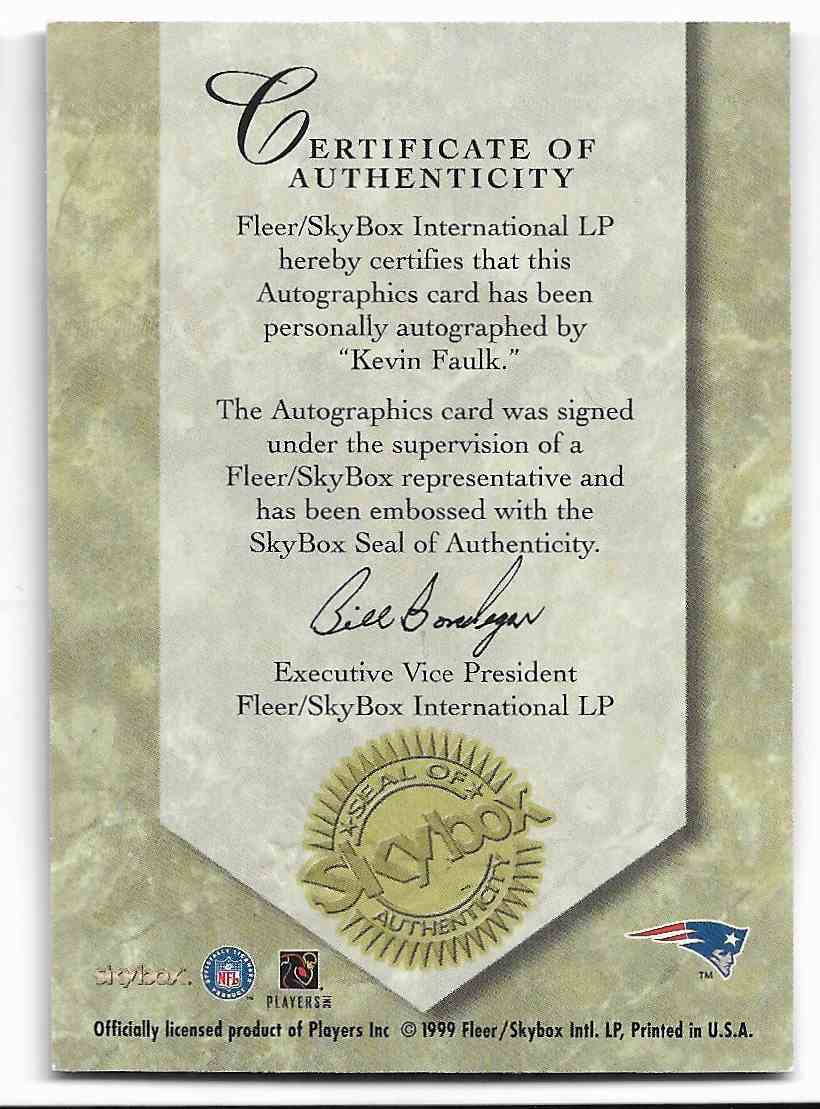 1999 Skybox Autographic Kevin Faulk #KEFA card back image