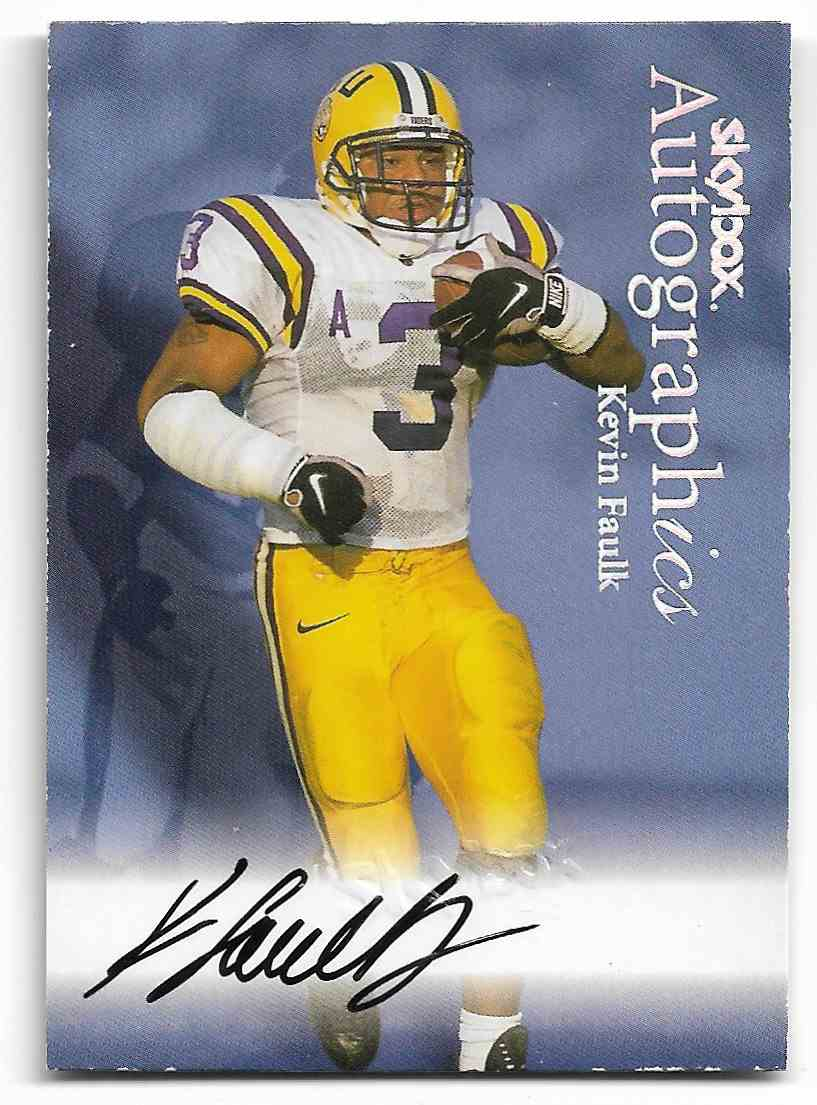 1999 Skybox Autographic Kevin Faulk #KEFA card front image