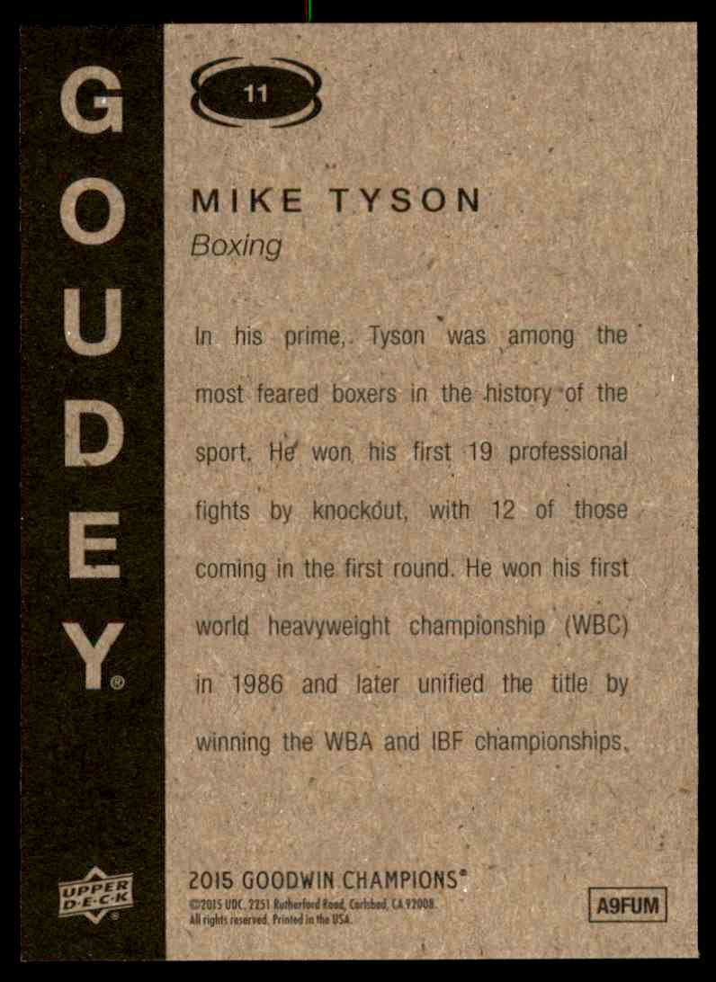 2015 UD Goudey Mike Tyson #11 card back image
