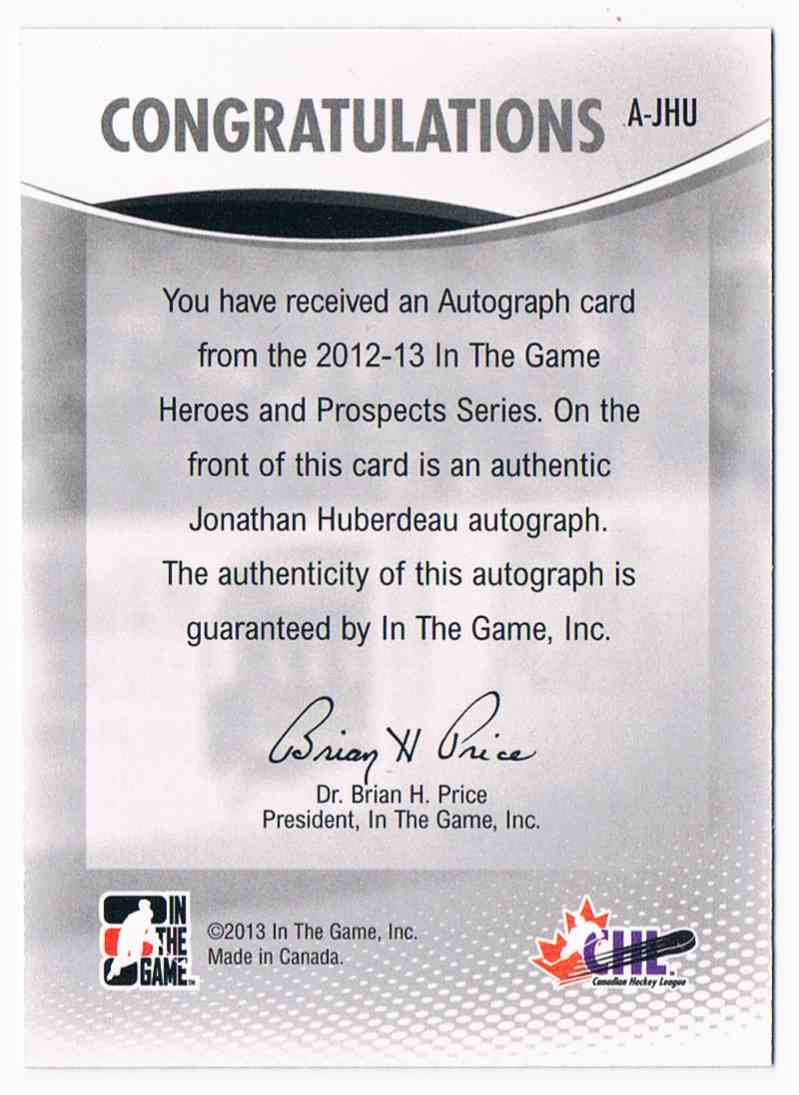 2012-13 In The Game Heroes And Prospect Autograph Jonathan Huberdeau #A-JHU card back image