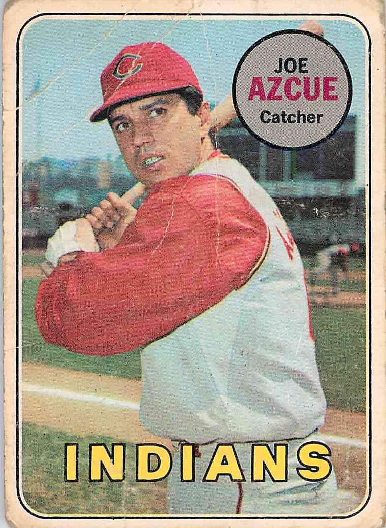 1969 Topps Joe Azcue #176 card front image