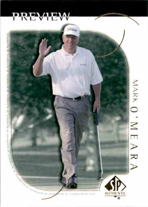2001 SP Authentic Preview Mark O'Meara #4 card front image