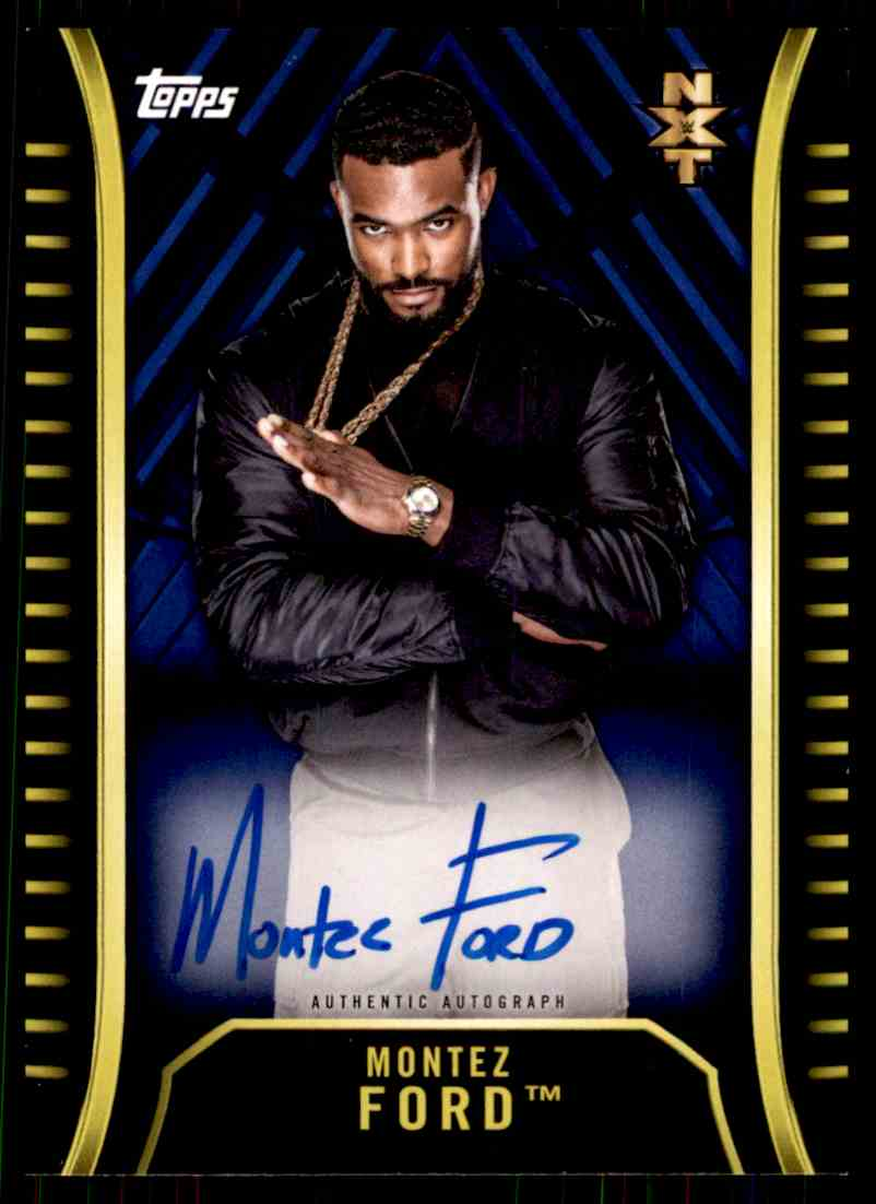 2018 Topps Wwe Nxt Montez Ford card front image