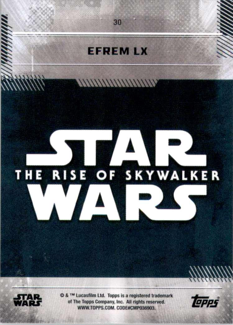 2019 Star Wars The Rise Of Skywalker Series One Efrem LX #30 card back image