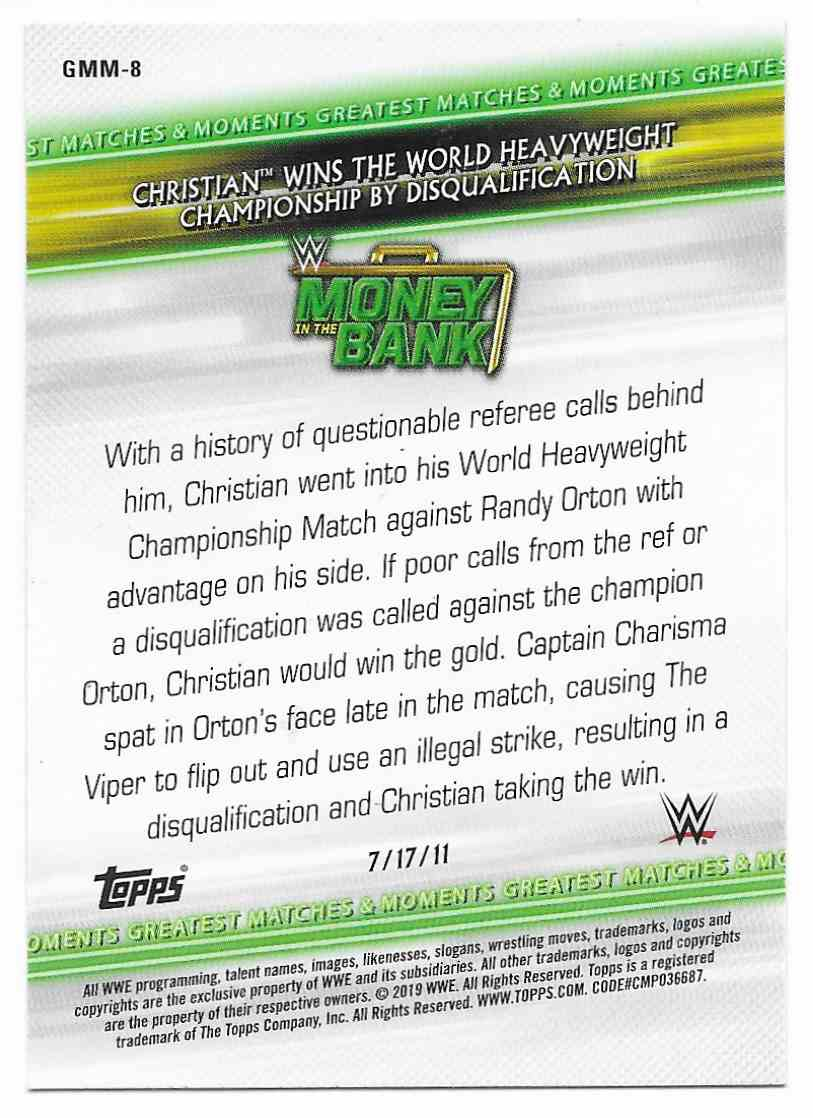 2019 Topps Wwe Money In Then Bank Greatest Matches & Moments Christian Wins The World Heavyweight Championship By Disqualification #GMM-8 card back image