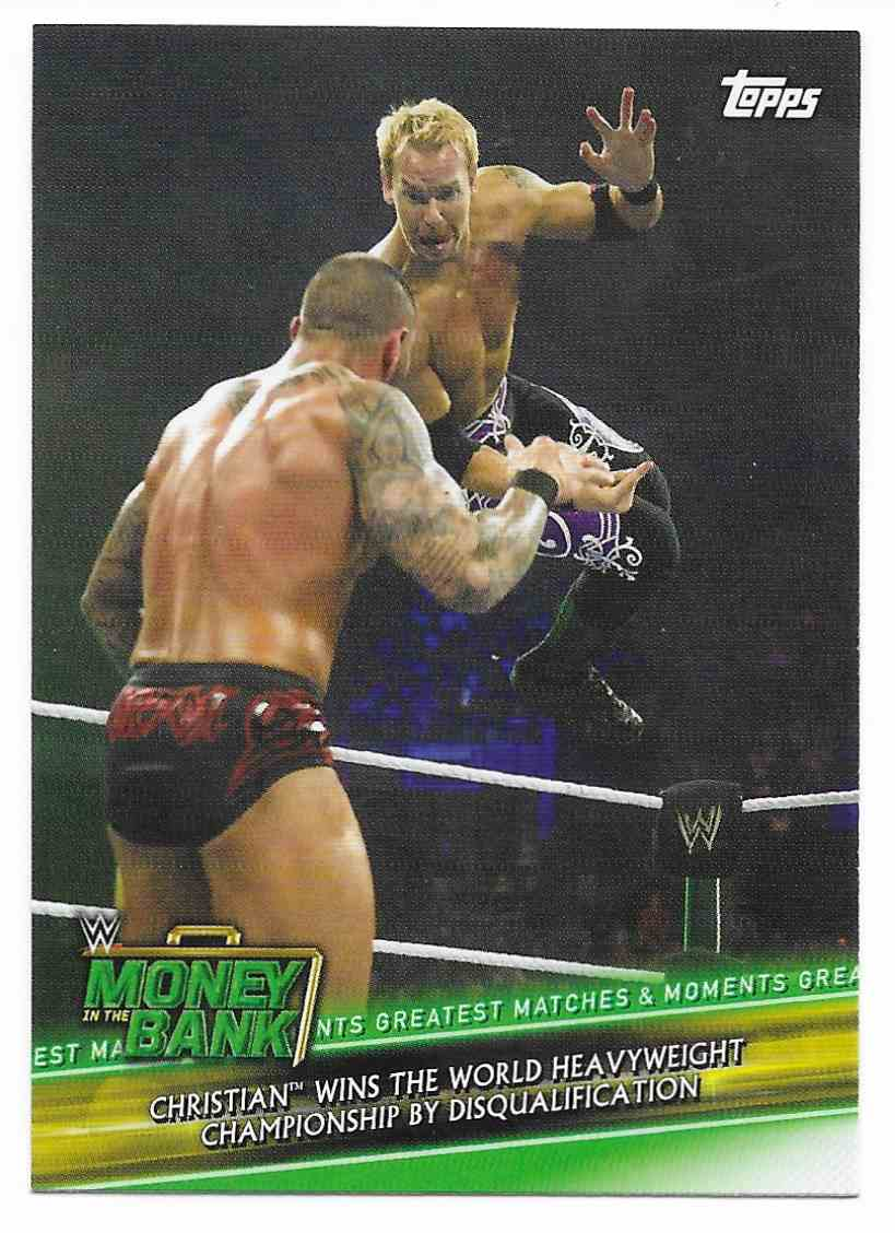 2019 Topps Wwe Money In Then Bank Greatest Matches & Moments Christian Wins The World Heavyweight Championship By Disqualification #GMM-8 card front image