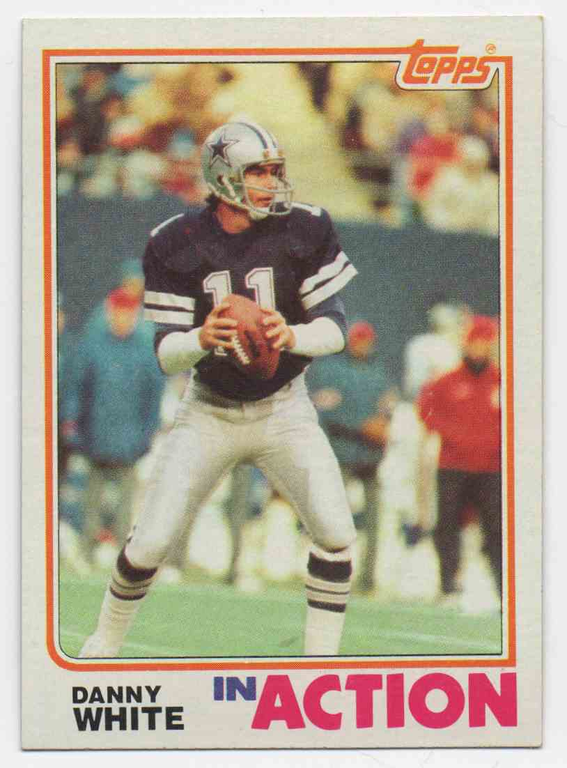 1982 Topps Danny White #330 card front image