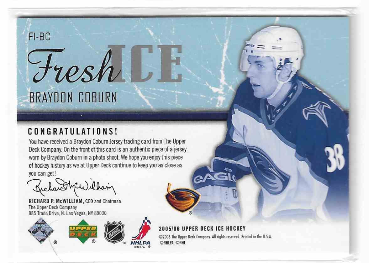 2005-06 Upper Deck Ice Fresh Ice Braydon Coburn #FI-BC card back image