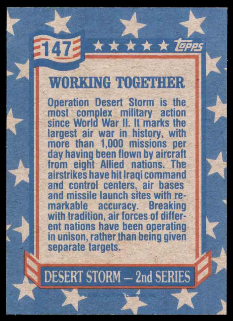 1991 Desert Storm Topps Working Together #147 card back image