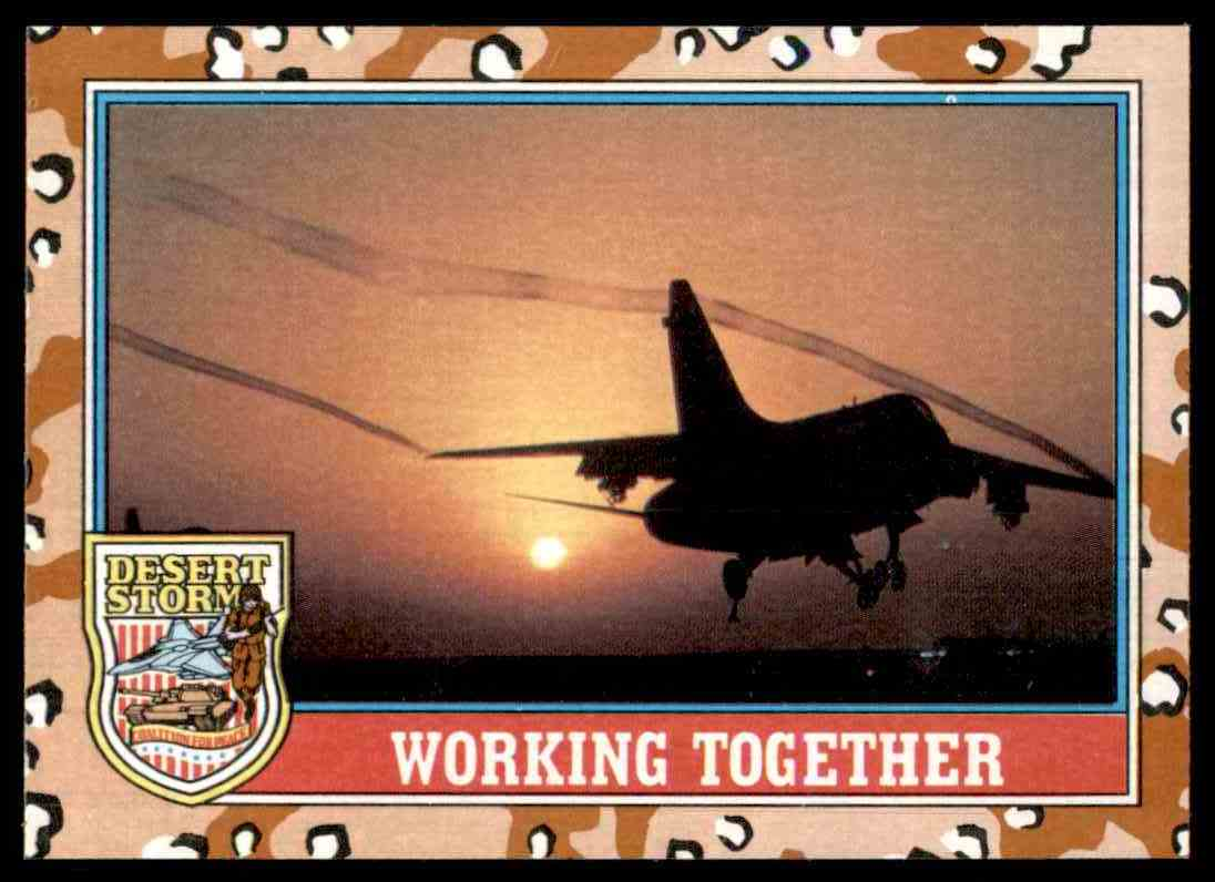 1991 Desert Storm Topps Working Together #147 card front image
