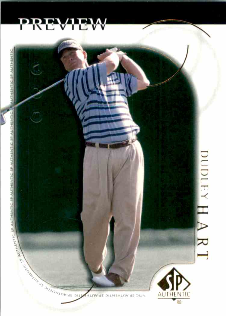 2001 SP Authentic Preview Dudley Hart #17 card front image