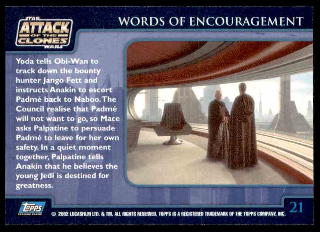 2002 Topps Star Wars Attack Of The Clones Words Of Encouragement #21 card back image