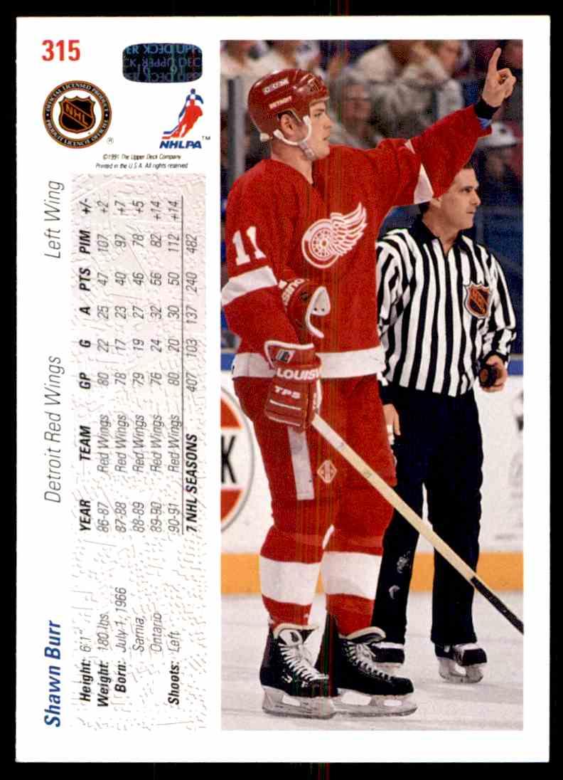 1991-92 Upper Deck Shawn Burr #315 card back image