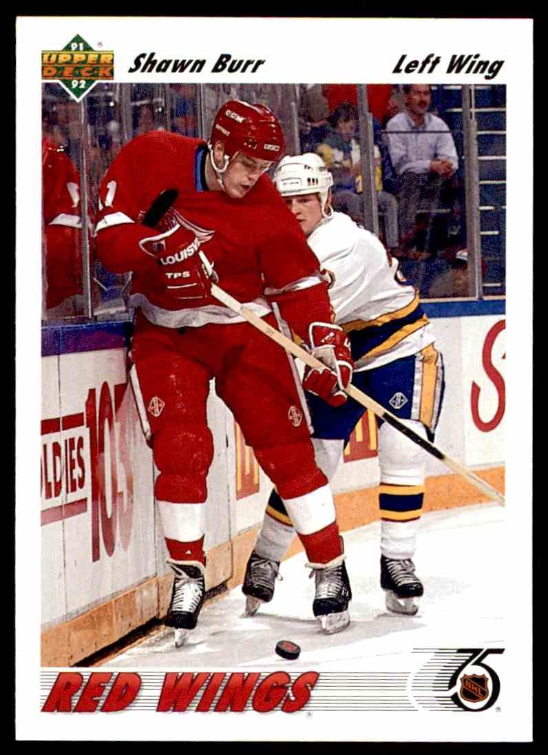 1991-92 Upper Deck Shawn Burr #315 card front image