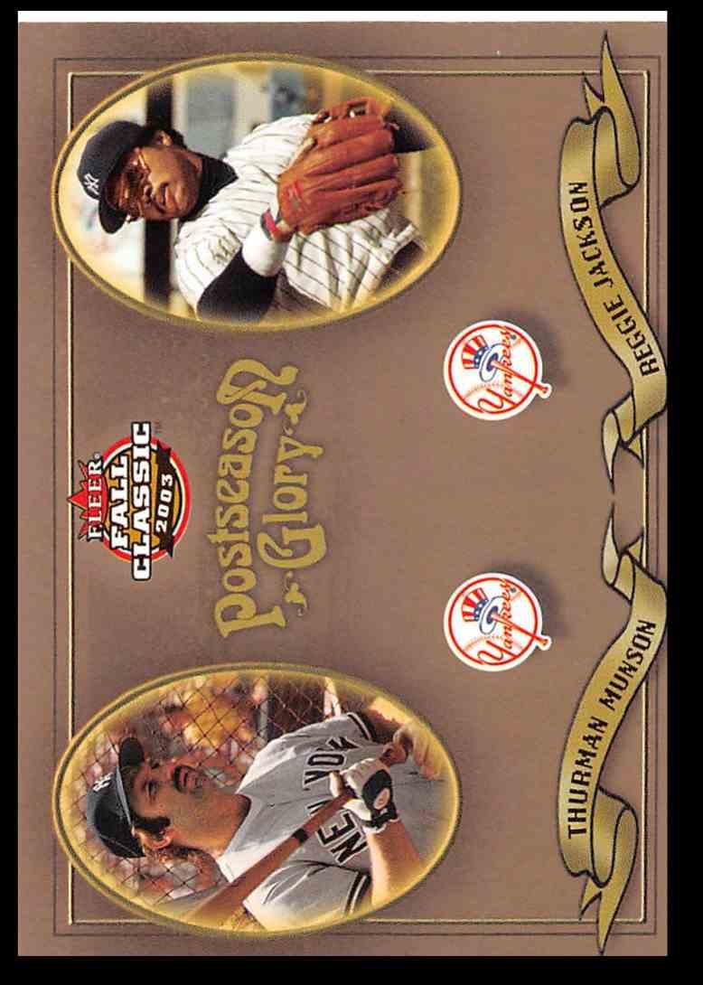 2003 Fleer Fall Classic Postseason Glory Reggie Jackson/Thurman Munson #3 card front image