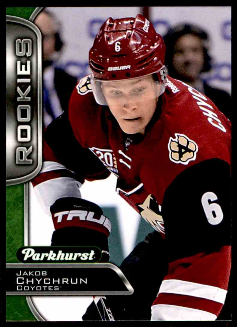2016-17 Parkhurst ! Jakob Chychrun #388 card front image