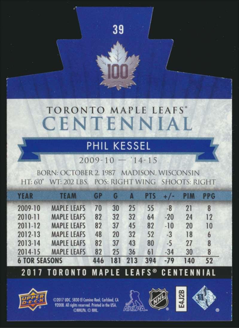 2017-18 UD Maple Leafs Centennial Die Cut Phil Kessel #39 card back image