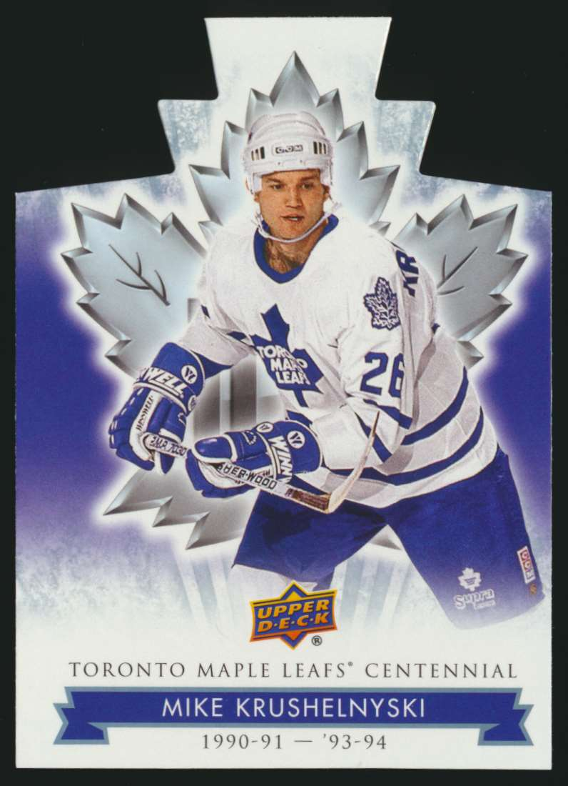 2017-18 UD Maple Leafs Centennial Die Cut Mike Krushelnyski #74 card front image