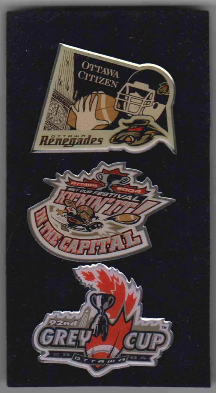 2004 3 Pins Ottawa Renegades / Grey Cup Festival / 92th Grey Cup card front image