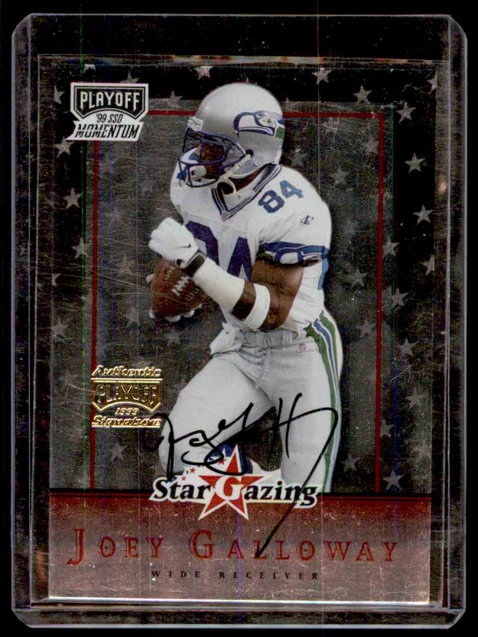 1999 Playoff Momentum Ssd Star Gazing Autograph Joey Galloway #SG3 card front image