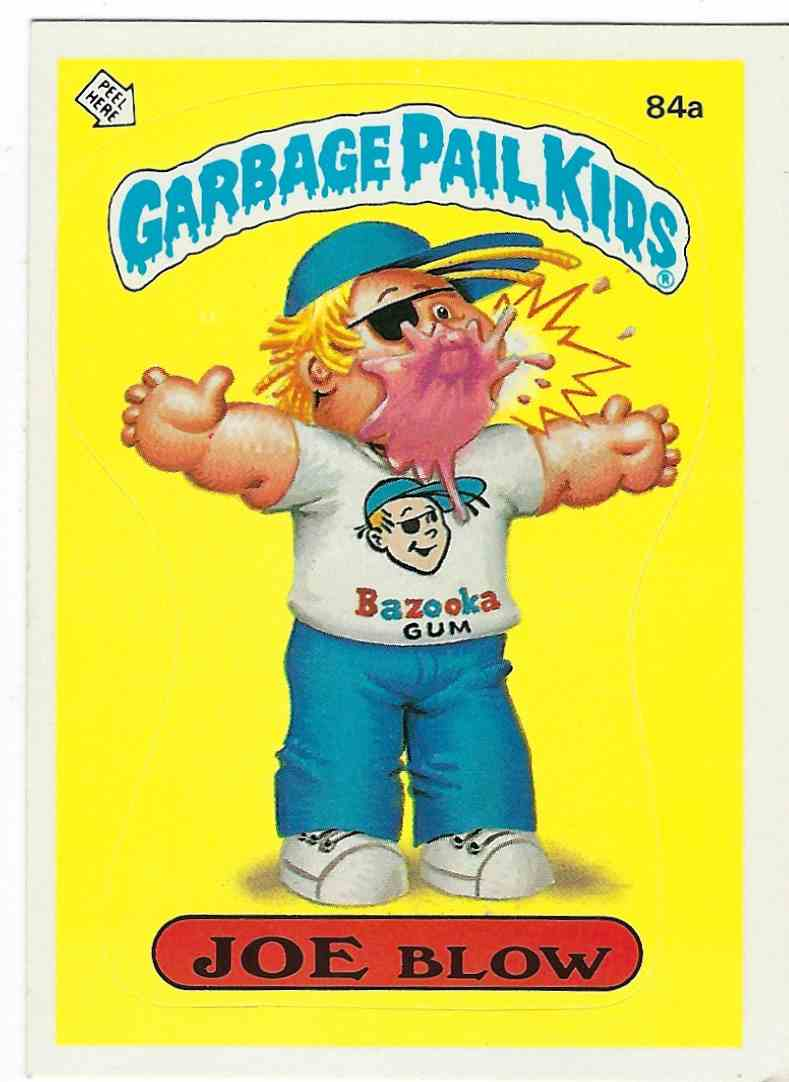 1986 Topps Garbage Pail Kids Joe Blow #84A card front image