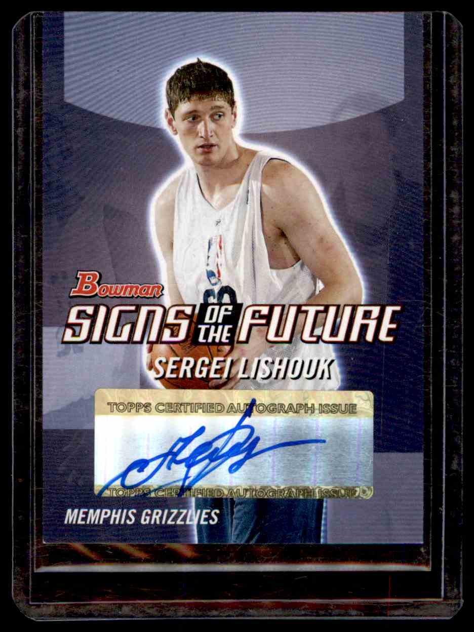 2004-05 Bowman Signs Of The Future Sergei Lishouk #SL card front image