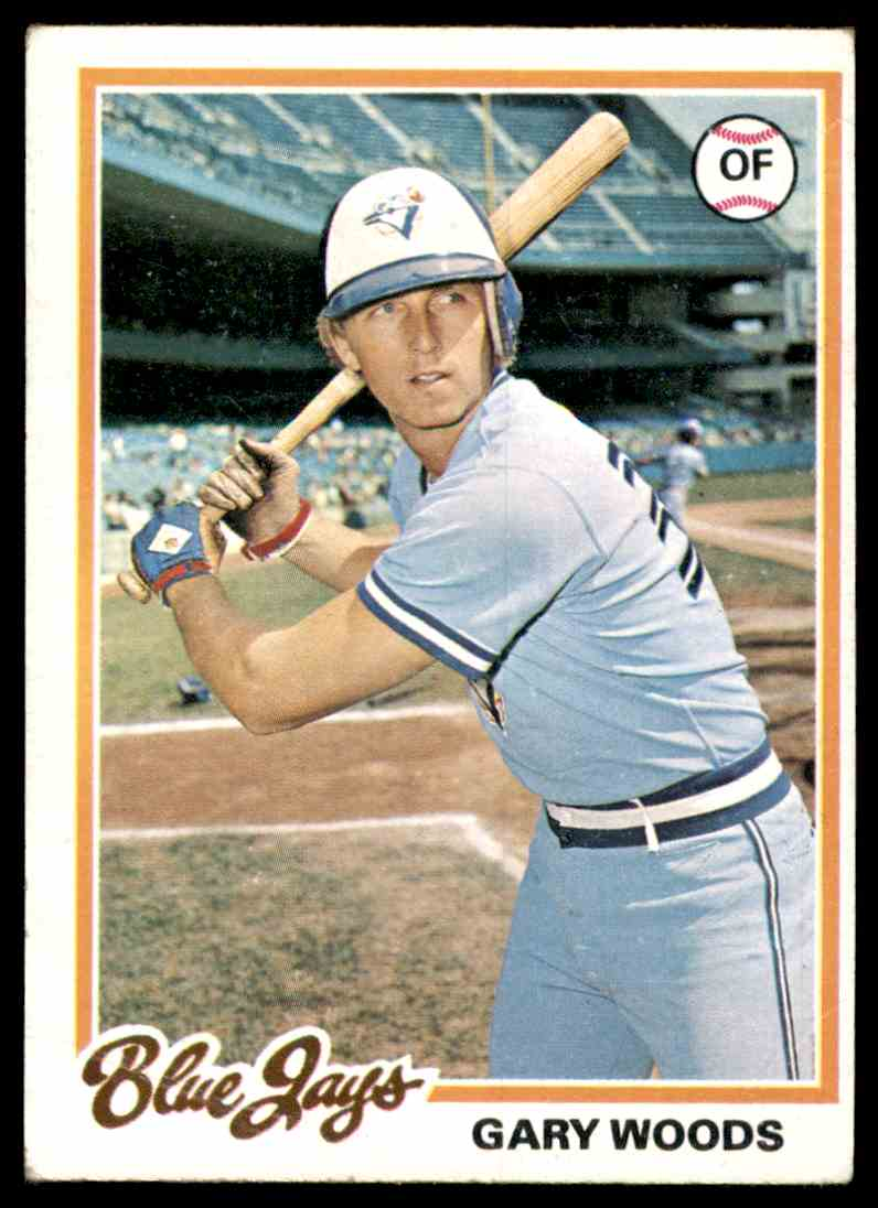 1978 Topps Gary Woods #599 card front image