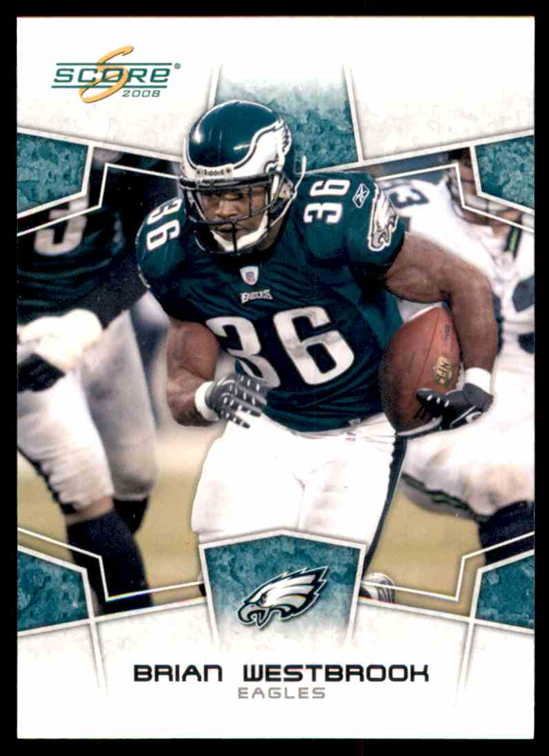 2008 Score Brian Westbrook #240 card front image