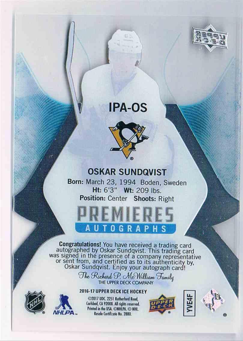 2016-17 Upper Deck Ice Premieres Autographs Oskar Sundqvist #IPA-OS card back image