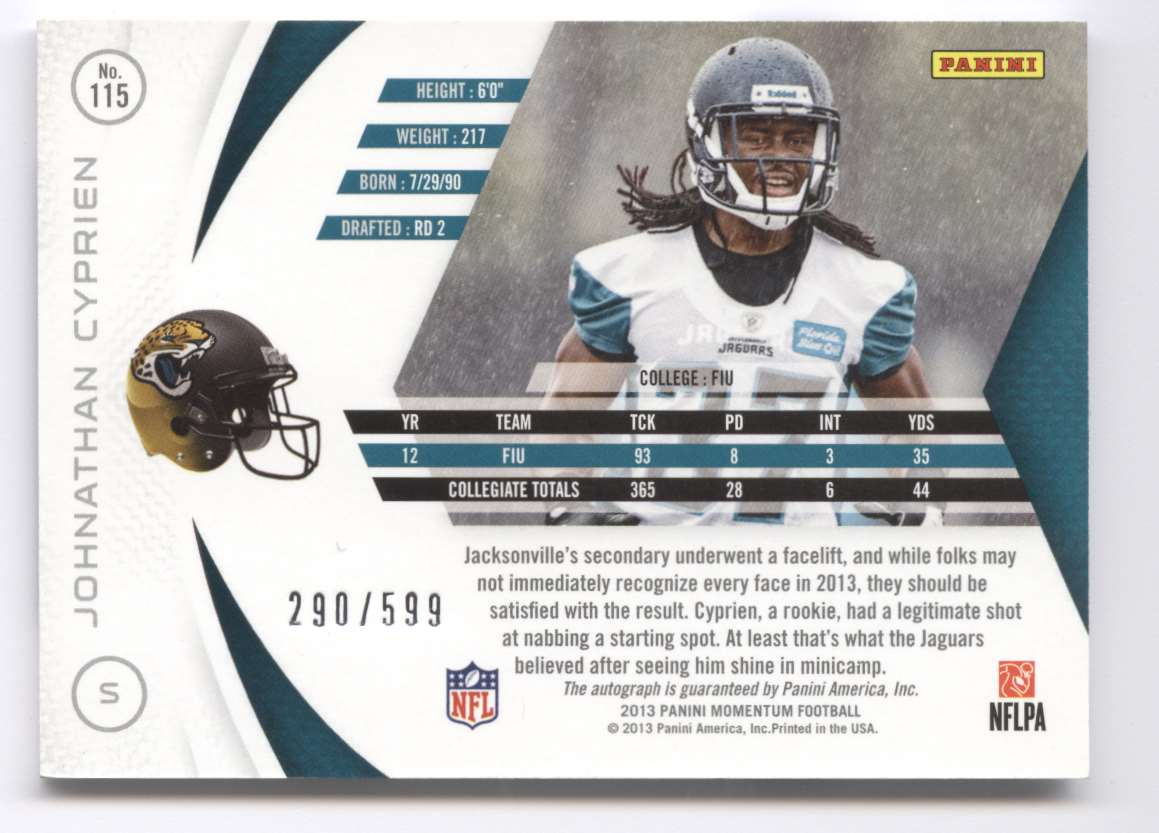 2013 Panini Momentum Rookie Signatures Johnathan Cyprien #115 card back image