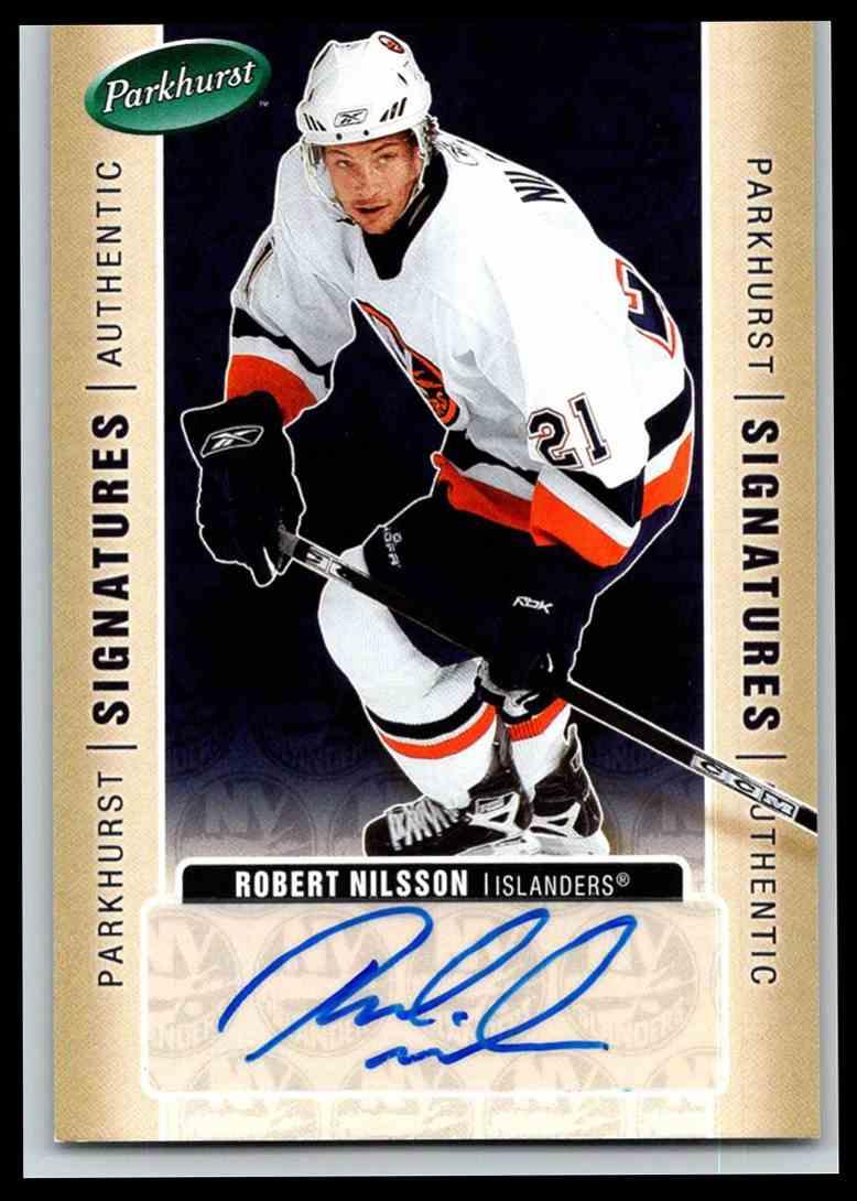 2005-06 Parkhurst Signatures Robert Nilsson #RN card front image