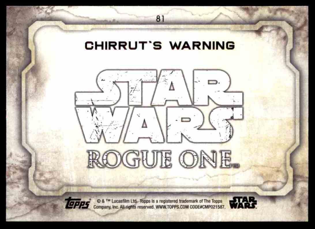2016 Topps Star Wars Rogue One Chirrut's Warning #81 card back image