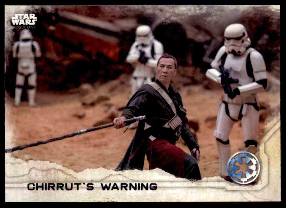 2016 Topps Star Wars Rogue One Chirrut's Warning #81 card front image
