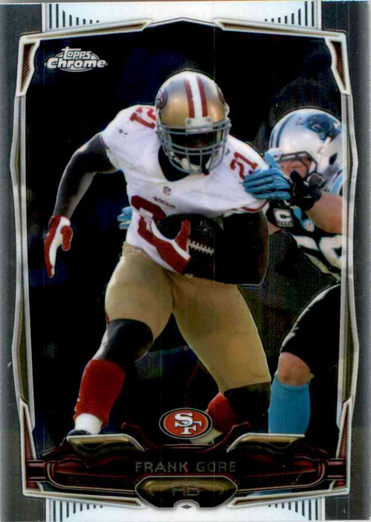 2014 Topps Chrome Frank Gore #1 card front image