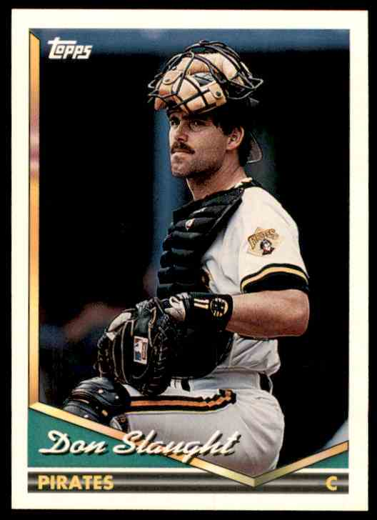 1994 Topps Don Slaught #405 card front image
