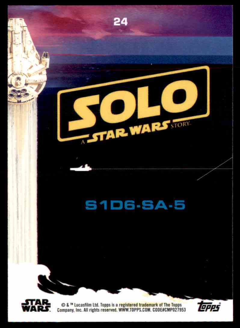 2018 Topps Solo: A Star Wars Story S1d6-Sa-5 #24 card back image