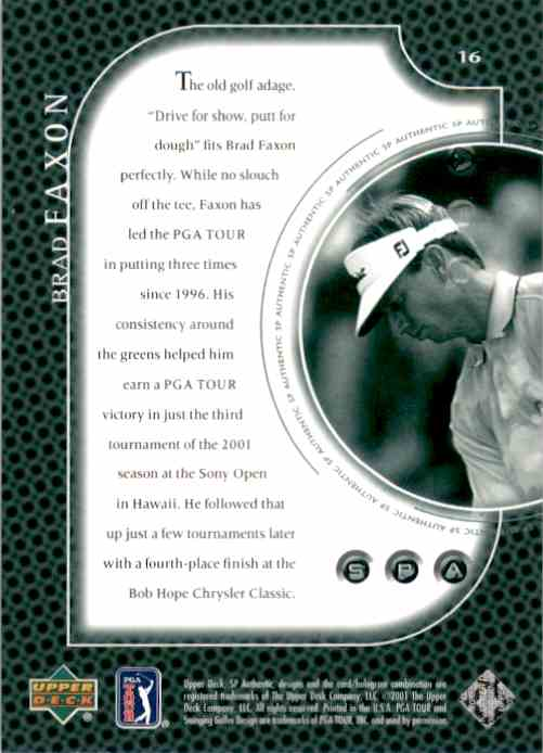 2001 SP Authentic Preview Brad Faxon #16 card back image