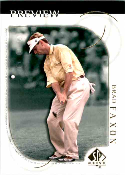 2001 SP Authentic Preview Brad Faxon #16 card front image