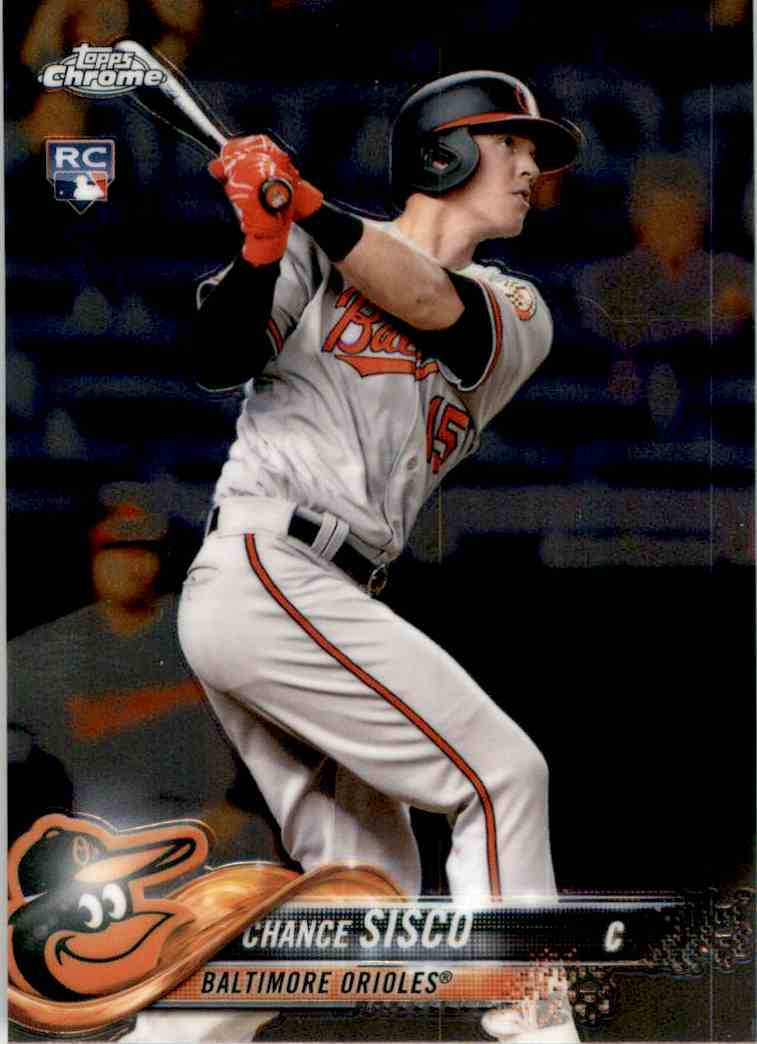 2018 Topps Chrome Chance Sisco RC #133 card front image