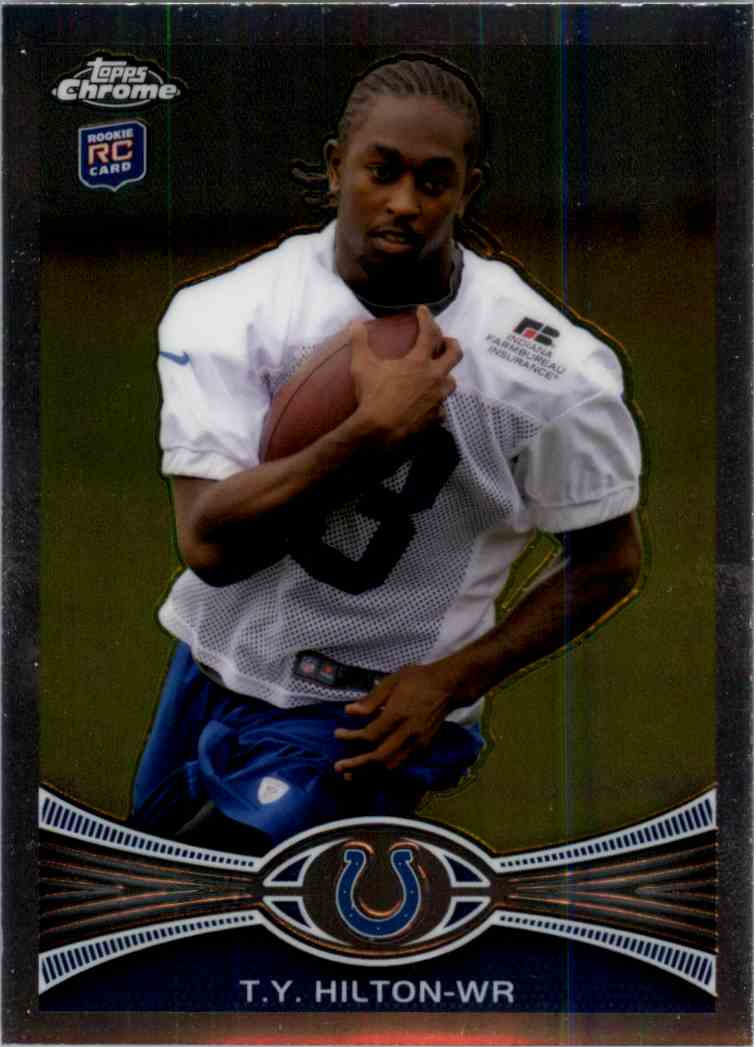 2012 Topps Chrome T.Y. Hilton #168 card front image